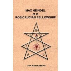 Max Heindel et le Rosicrucian Fellowship