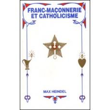 Franc-Maçonnerie et Catholicisme