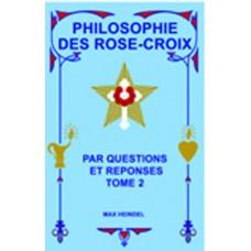 Philosophie des Rose-Croix - Tome 2